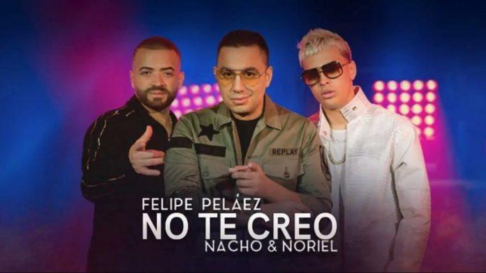 Felipe Peláez ft Nacho y Noriel